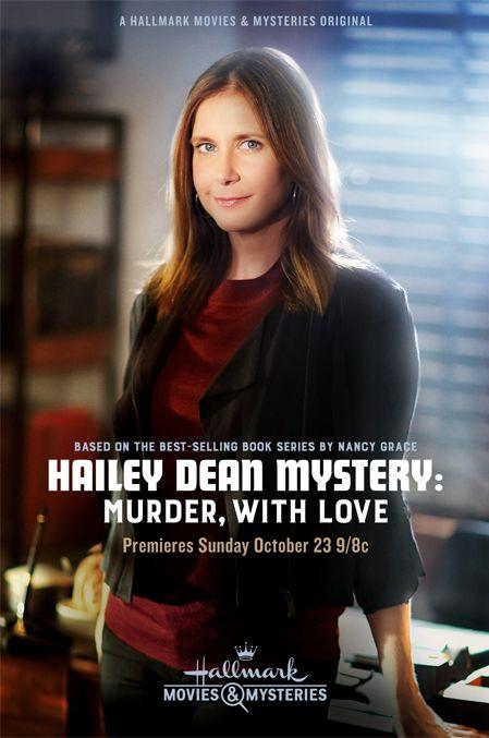 MOVIE REVIEW   Movie:  Hailey Dean Mystery: Murder, With Love   Network:  Hallmark Movies & Mysteries   Original Air Date:  October 23, 201...