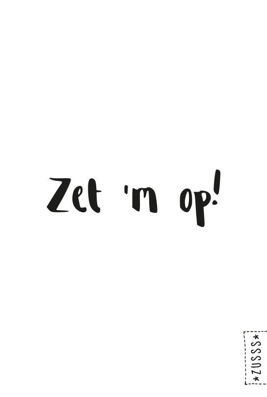 Zusss l Zet 'm op! l www.zusss.nl