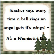 www.teachingheart.net MY FAVORITE CHRISTMAS MOVIE QUOTE!!!
