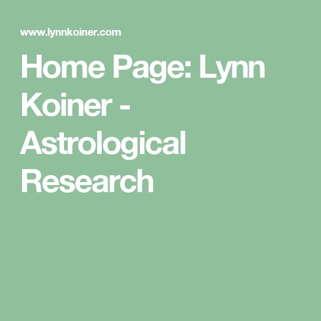 Home Page: Lynn Koiner - Astrological Research