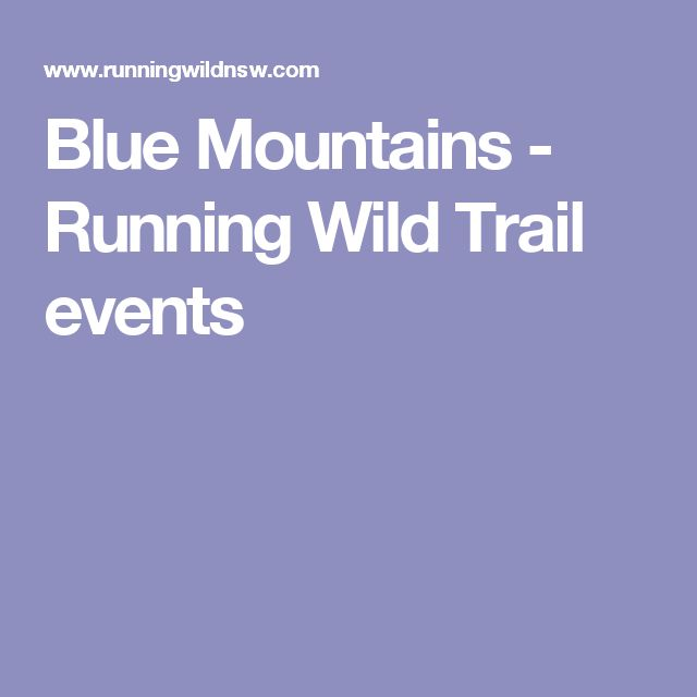 Blue Mountains - Running Wild Trail events