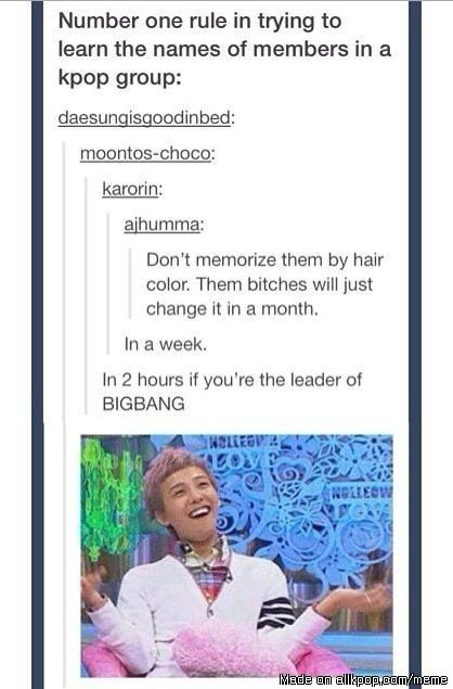 The truth about K-Pop hair, my one true trouble with names. But when you get get, you get GOOD!