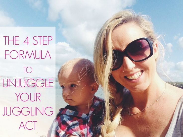 The 4 step formula to unjuggle your juggling act