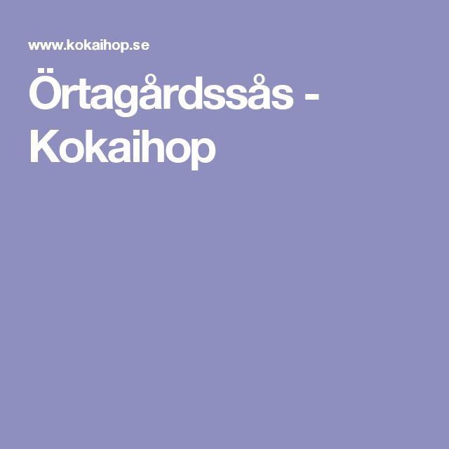 Örtagårdssås - Kokaihop