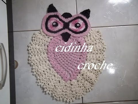 Croche-Tapete De Coruja-Passo A Passo-Parte 1 - YouTube