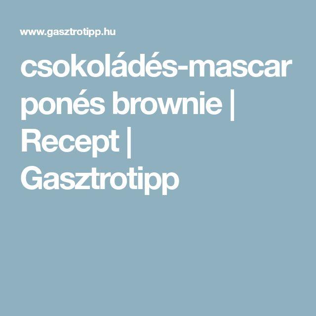 csokoládés-mascarponés brownie | Recept | Gasztrotipp