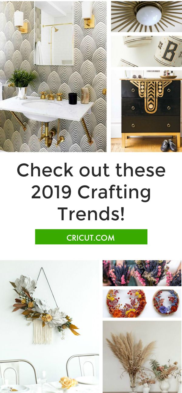 2019 Trends To Elevate Your Crafting Trending Crafts Crafts