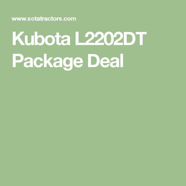 Kubota L2202DT Package Deal