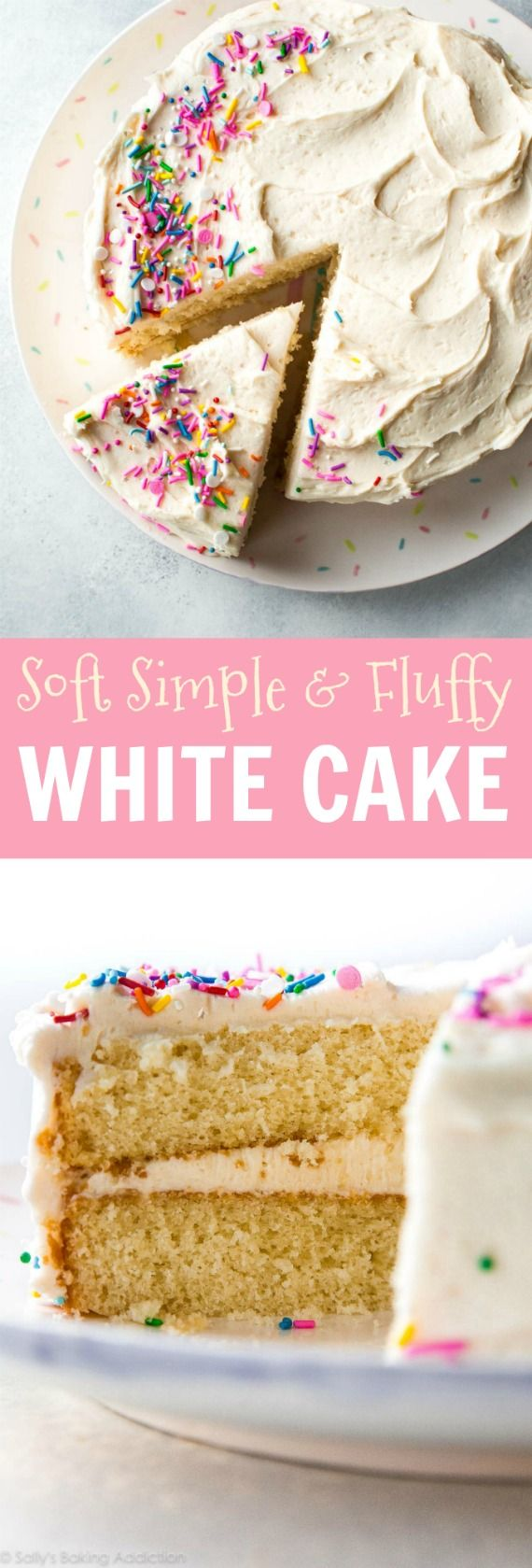 Soft, fluffy, and perfect white layer cake made from scratch!! Get the recipe on sallysbakingaddiction.com