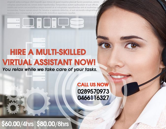 Hire a multi-skilled Virtual Assistant Now! You relax while we take care of your tasks.