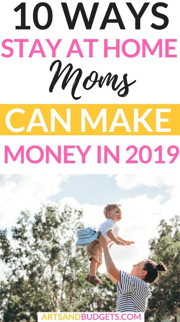 10 Best Stay At Home Moms Jobs To Make Money in 2019   How to make ...
