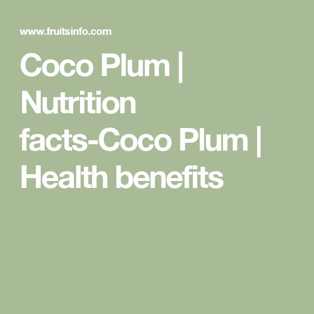 Coco Plum | Nutrition facts-Coco Plum | Health benefits