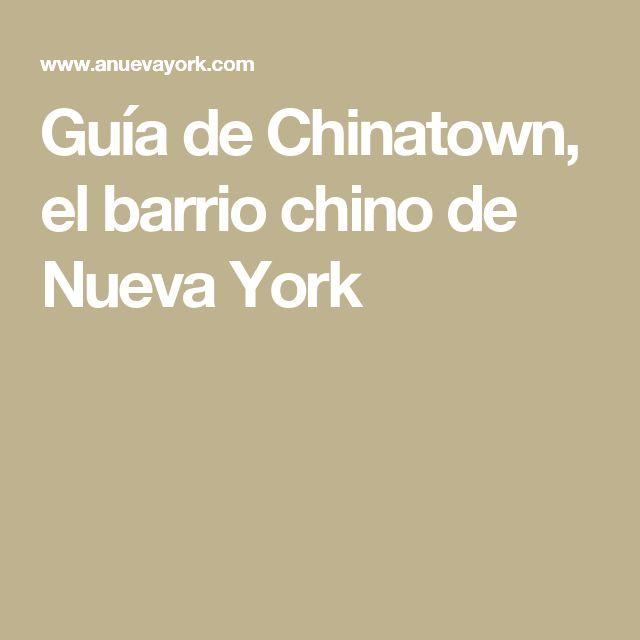 Guía de Chinatown, el barrio chino de Nueva York