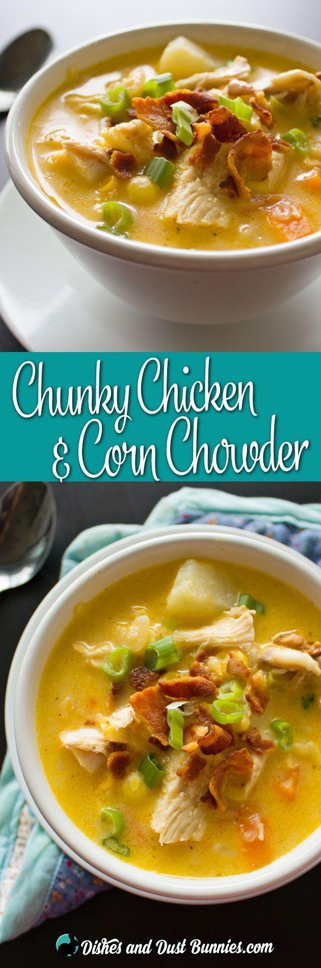 Chicken & Corn Chowder with Bacon from http://dishesanddustbunnies.com