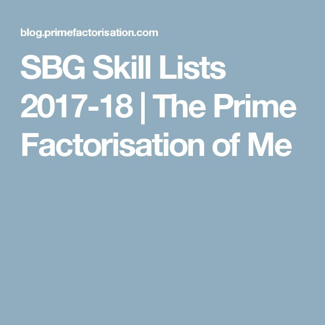 SBG Skill Lists 2017-18 | The Prime Factorisation of Me