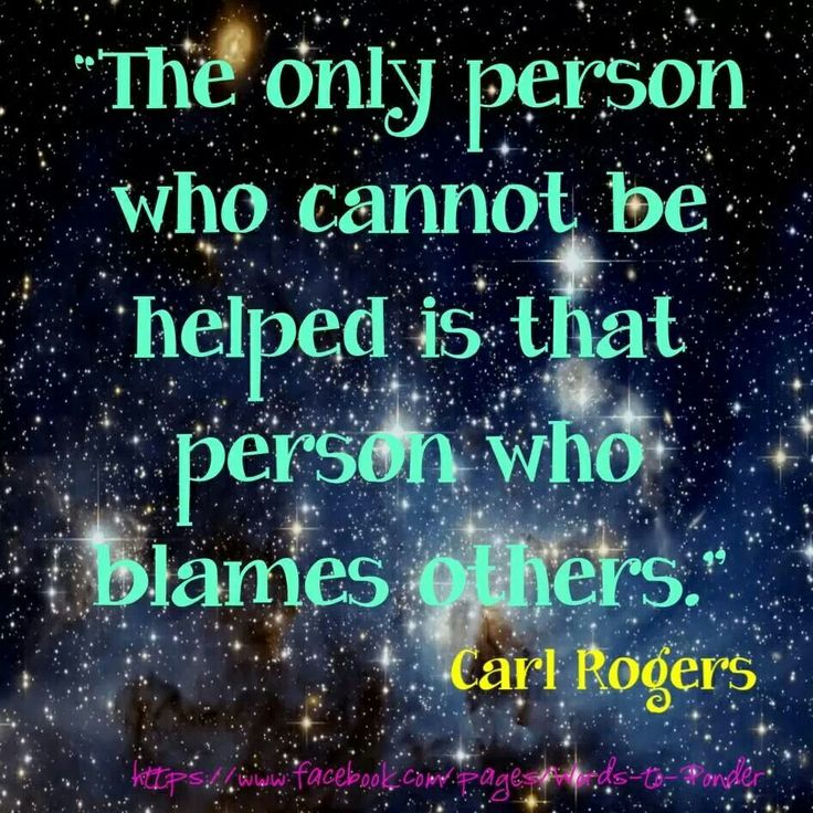 Blaming others is easier for those who are living a lie and wish to remain in denial.