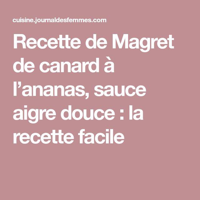 Recette de Magret de canard à l'ananas, sauce aigre douce : la recette facile