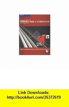 Introduccion A La Probabilidad Y Estadistica/ Intruduction To Probability And Statistics (Spanish Edition) (9789706867940) William Mendenhall , ISBN-10: 9706867945  , ISBN-13: 978-9706867940 ,  , tutorials , pdf , ebook , torrent , downloads , rapidshare , filesonic , hotfile , megaupload , fileserve