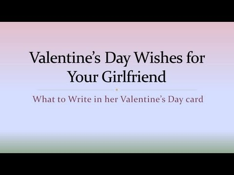 how to write a valentines day poem for your girlfriend