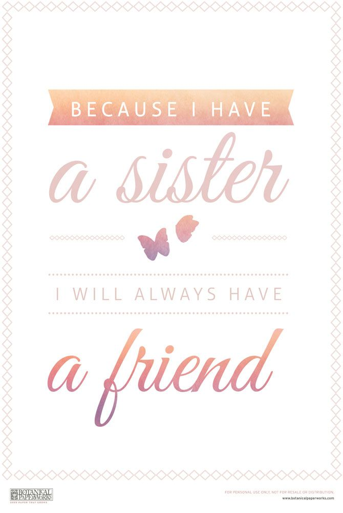 Celebrate Sister's Day with this Free Printable Sister's Day Quote - can easily be made into a card or framed and given as a gift.