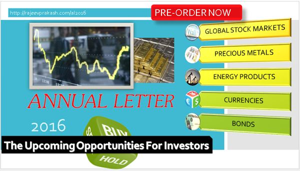 Annual Letter 2016 covers prediction for equities, commodities, currencies and bonds. Highly advisable for investors and traders in 2016.