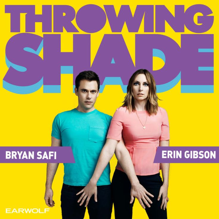 """What it's about: There aren't enough political comedy podcasts out there, but Throwing Shade is at or near the top of the pack. Hosts Erin and Bryan tackle LGBTQ issues, women's rights, plus plenty of swears and pop culture references thrown in to make it hilarious. """"My friend got me into this after we went to see a live recording,"""" colleague Jennifer tells us. """"As a gay woman, it's nice to hear about the latest in LGBT news but also be entertained and not have it be depressing like the rest…"""