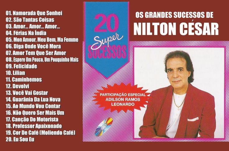 Nilton Cesar '20 Super Sucessos' (Disco Completo)