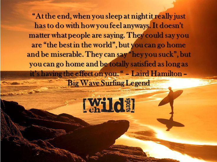 Check out this week's extreme sports quote of the week from Laird Hamilton. Check out this Laird Hamilton quote in the extreme sports quote of the week.