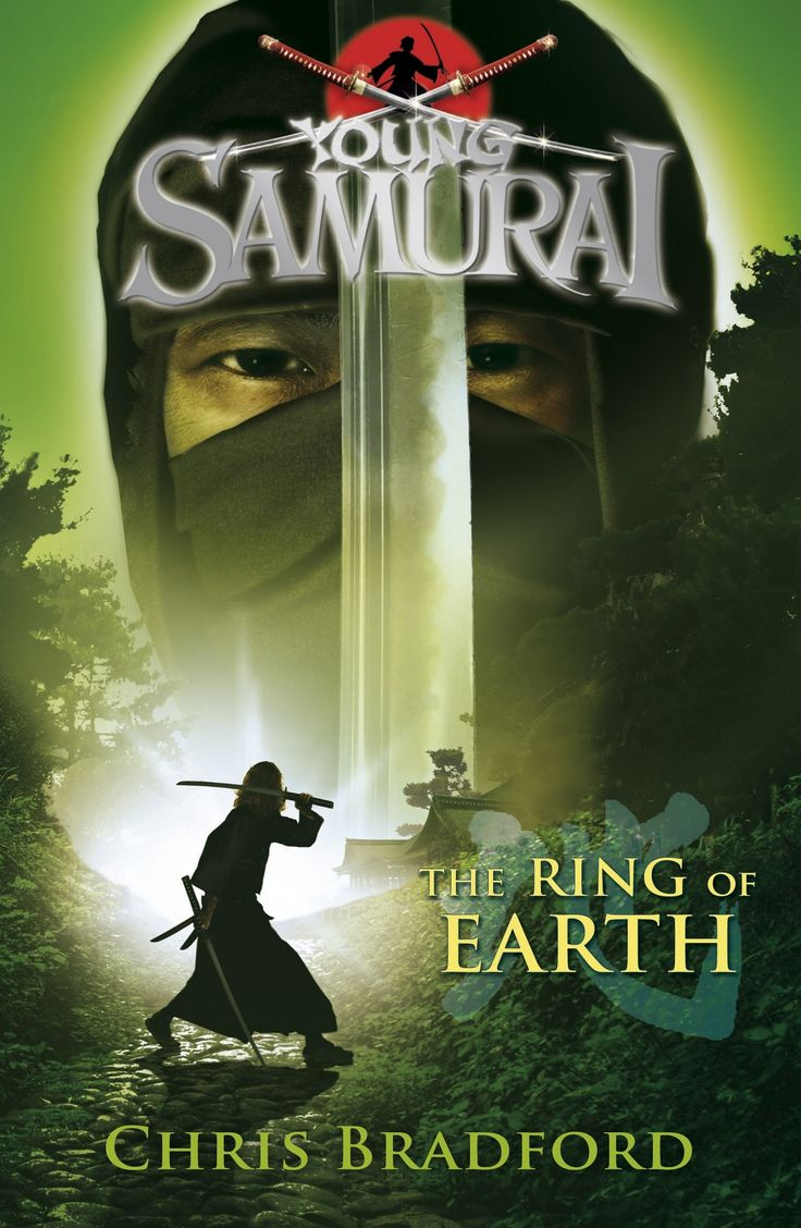 Young Samurai: The Ring of  Earth - by Chris Bradford