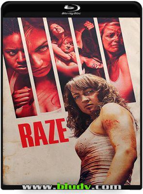 Raze – Correr ou Morrer AC-TE (2017) 1H 55Min Titulo Original: Raze D 2017/02 - MN /10 (No Pin it)