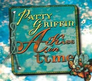 Patty Griffin : A Kiss In Time [2 CD]