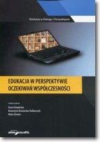 Edukacja w perspektywie oczekiwań współczesności