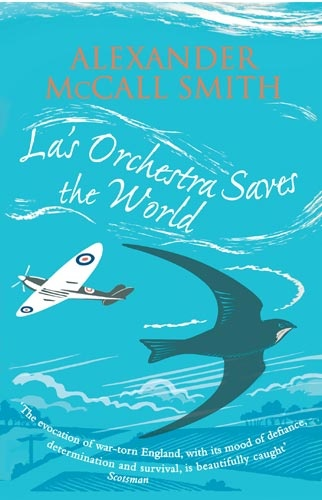 La's Orchestra Saves the World, Alexander McCall Smith