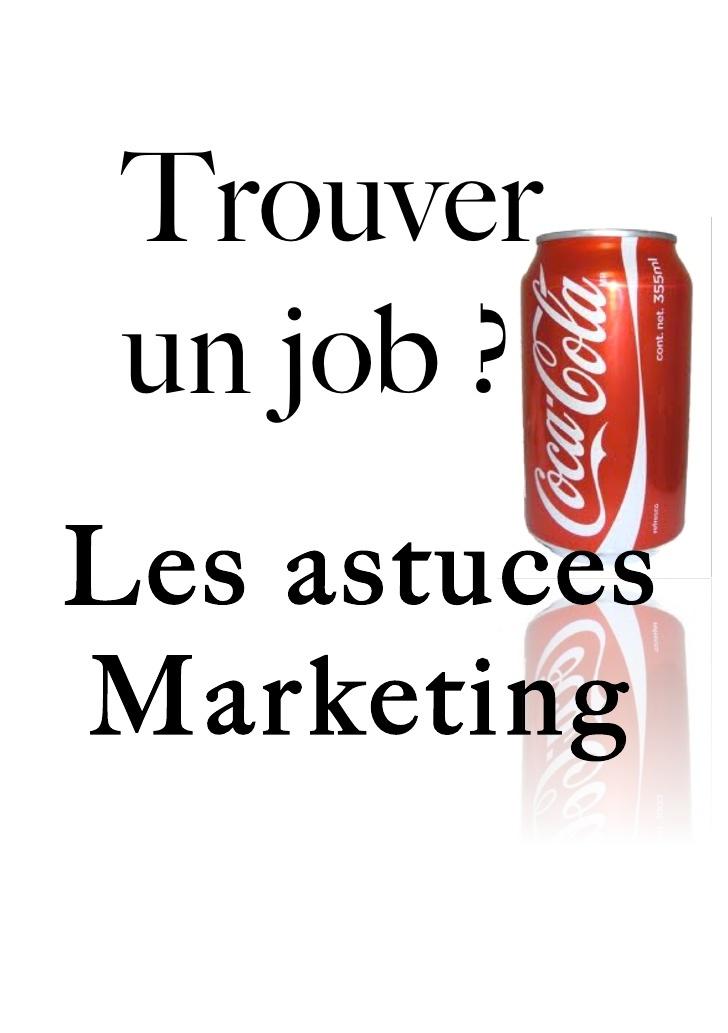 Trouver un job: le marketing au secours de votre CV!
