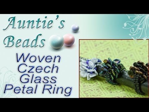 Woven Czech Glass Petal Ring   Jewelry Making Videos