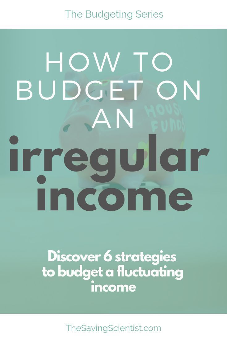 How To Budget On An Irregular Income Budgeting Monthly Budget Personal Finance