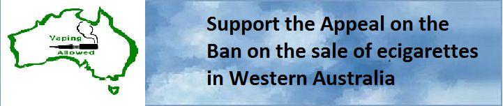 Support Vince van Heerden W.A. ecig ban www.vapingaustralia.net.au, https://www.facebook.com/vapegroup