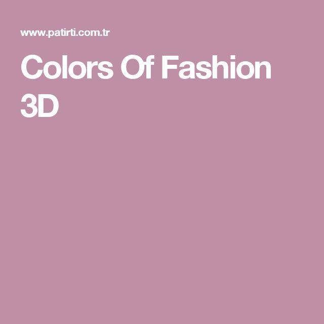 Colors Of Fashion 3D