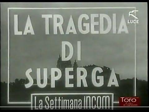 """La tragedia di Superga ed i funerali del Grande Torino, """"La Settimana In..."""