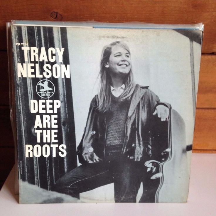 TRACY NELSON Deep Are The Roots LP Prestige 7726 Charlie Musselwhite Peter Wolfe #FolkRock