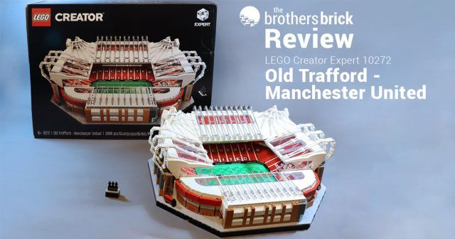Lego Creator Expert 10272 Old Trafford Manchester United Review In 2020 Lego Creator Lego Manchester United