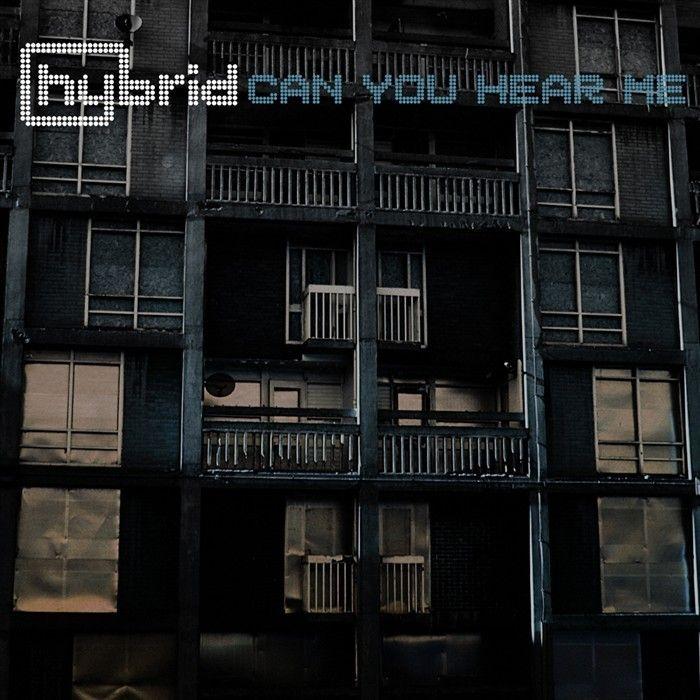 Hybrid - Can You Hear Me - 2010