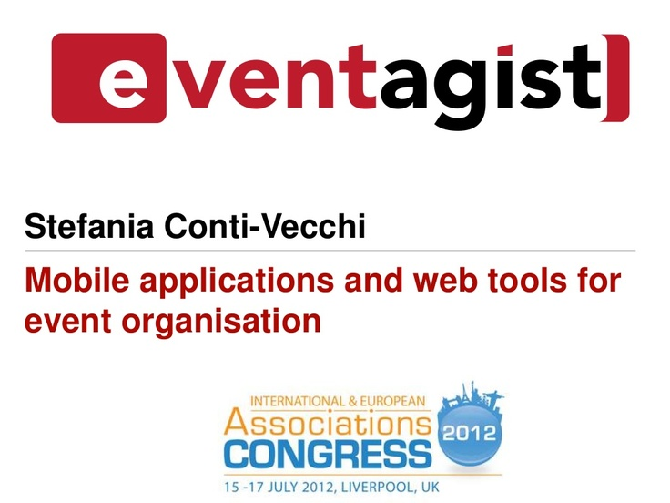 mobile-applications-and-web-tools-for-event-organisation by EVENTagist via Slideshare