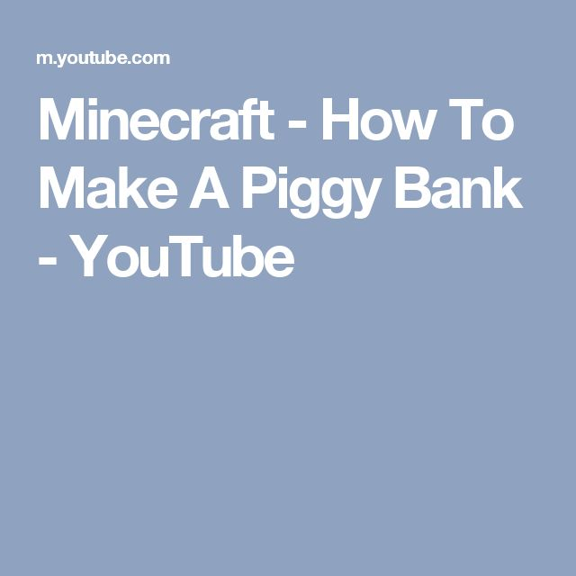 Minecraft - How To Make A Piggy Bank - YouTube