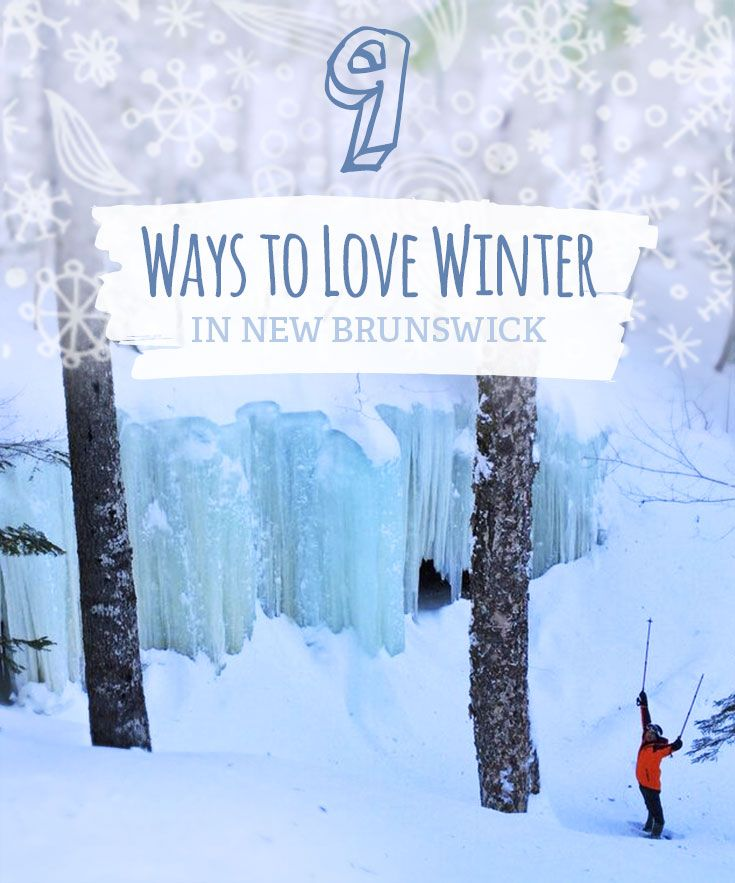 Add a dose of nature to your daily routine this winter. Here are 9 reasons to ditch the couch and hit up New Brunswick's great outdoors.
