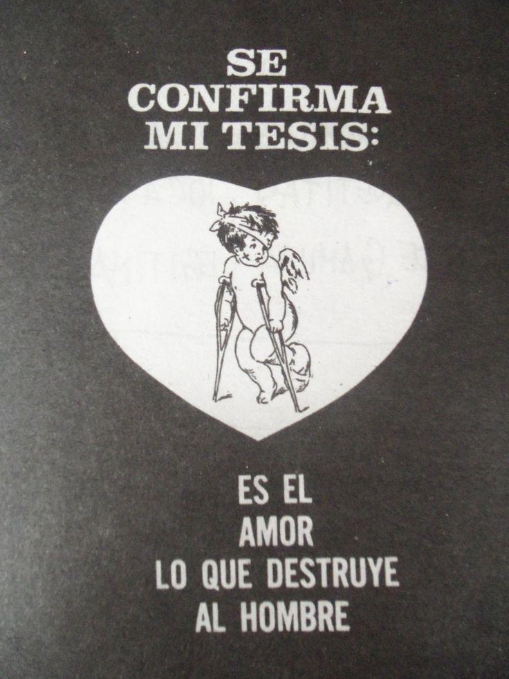 El amor destruye al hombre