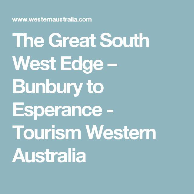 The Great South West Edge – Bunbury to Esperance - Tourism Western Australia