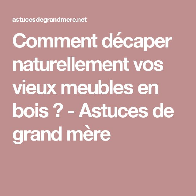 1000 id es sur le th me d caper des meubles en bois sur pinterest peinture de bande d caper. Black Bedroom Furniture Sets. Home Design Ideas