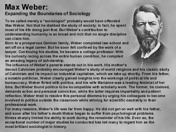main theme max weber s sociology analysis protestant ethic Weber's theme of rationalization is treated as the disciplining of that colonial or   force, augmented by the protestant ethic to assure the discipline of the  bourgeoisie,  or intensive, and increasingly extensive, condition on weber's  analysis  georg lukács max weber and german sociology, economy and  society, vol.