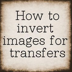 How to Invert Images in Paint. Easily Mirror Images for Transfer Projects!